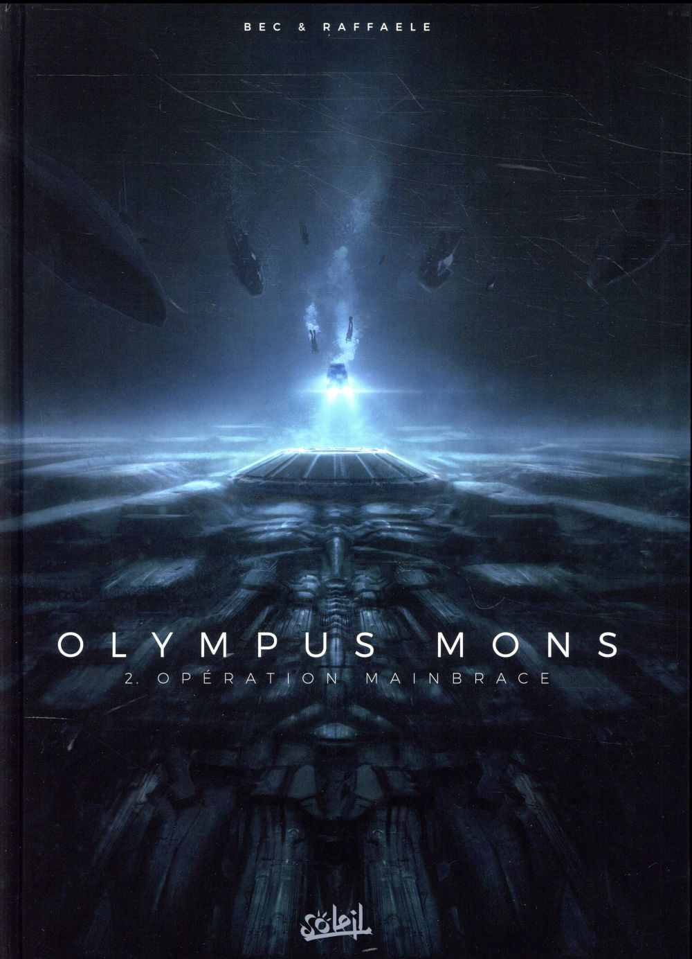 OLYMPUS MONS T02 - OPERATION MAINBRACE Bec Christophe Soleil